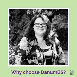 Why choose DanumBS?